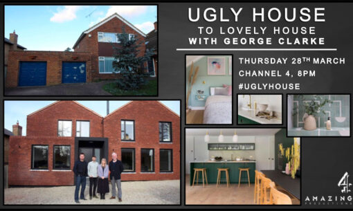 CDA features in Ugly House to Lovely House with George Clarke - Chris Dyson Architects